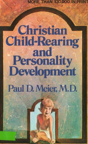 Christian Child-Rearing and Personality Development