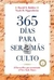 365 das para ser ms culto (Hardcover)