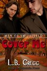 Cover Me (Men of Smithfield, #3)