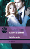 Diagnosis: Danger (The Doctors Pulaski, #2)