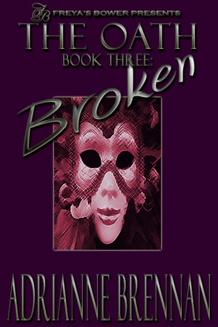 The Oath, Book 3: Broken