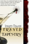 Frayed Tapestry