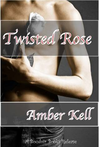 Twisted Rose by Amber Kell