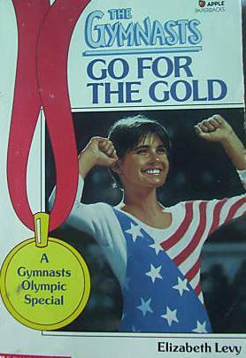 Go for the Gold (The Gymnasts, #22)