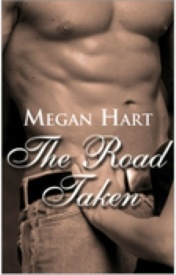 The Road Taken by Megan Hart