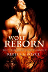 Wolf Reborn (Westervelt Wolves, #3)