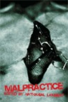 Malpractice: an Anthology of Bedside Terror