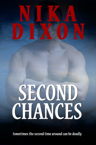 Second Chances by Nika Dixon