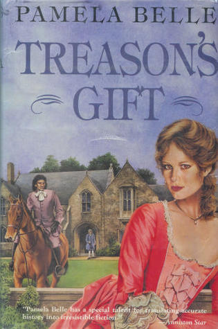 Treason's Gift by Pamela Belle