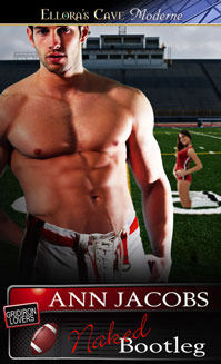 Free download Naked Bootleg (The Gridiron Lovers #1) by Ann Jacobs PDF