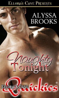 Naughty Tonight by Alyssa Brooks