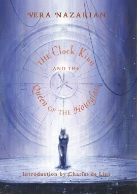The Clock King And The Queen Of The Hourglass by Vera Nazarian