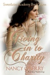 Giving in to Charity (Sweetbrier Academy Series, #3)