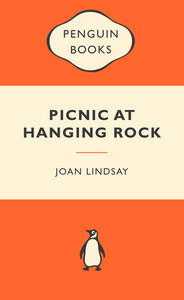 Picnic At Hanging Rock (Popular Penguin)