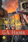 Two In Two Out (Heroes, #2)