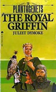 The Royal Griffin by Juliet Dymoke