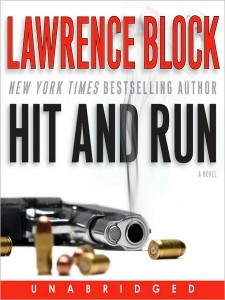 Hit and Run by Lawrence Block