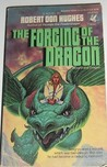 The Forging of the Dragon (Wizard and Dragon, #1)