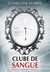 Clube de Sangue by Charlaine Harris