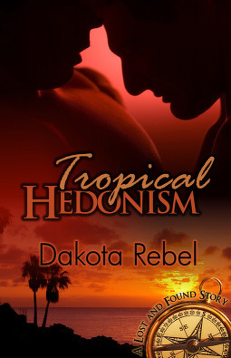 Tropical Hedonism by Dakota Rebel