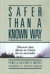 Safer Than a Known Way