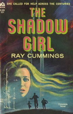 The Shadow Girl by Ray Cummings