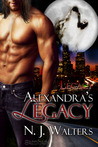 Alexandra's Legacy by N.J. Walters