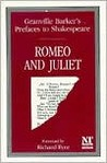 Romeo and Juliet (Granville Barker's Prefaces to Shakespeare)