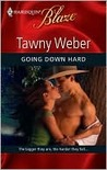 Going Down Hard (Eventfully Yours, #2)
