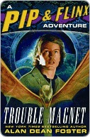 Trouble Magnet (Pip & Flinx Adventures, #11)