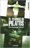 El Evangelio Segun Pilatos/ the Gospel According to Pilates (Jesus De Nazaret Biblioteca / Jesus De Nazareth Library)