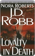 Loyalty in Death by J.D. Robb