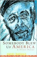 Somebody Blew Up America and Other Poems