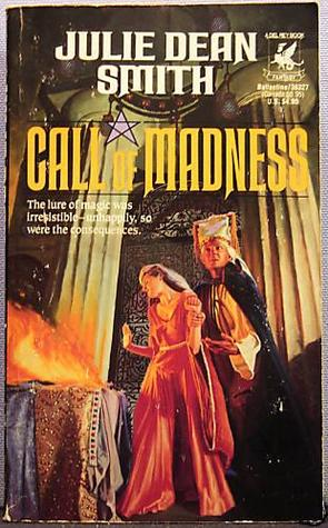 Call of Madness by Julie Dean Smith