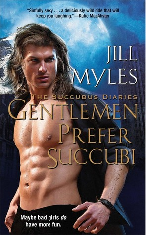 Josh Reviews: Gentlemen Prefer Succubi by Jill Myles