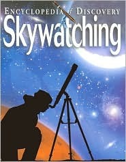 Skywatching : Encyclopedia of Discovery