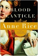 Blood Canticle (The Vampire Chronicles, #10)