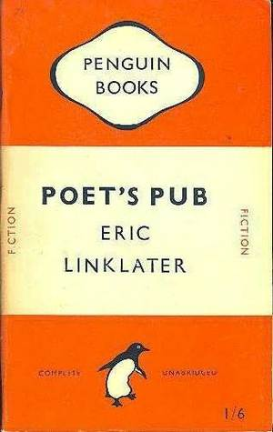 Poet's Pub by Eric Linklater
