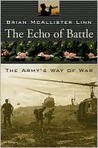 The Echo of Battle: The Army's Way of War