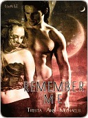 Remember Me by Trista Ann Michaels