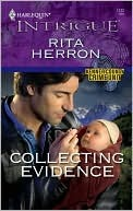 Collecting Evidence (Kenner County Crime Unit, #5) by Rita Herron