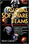 Global Software Teams: Colloborating Across Borders and Time Zones
