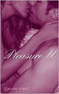 Pleasure U by Carole  Hart