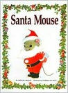 Santa Mouse by Michael Brown
