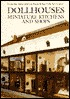 Dollhouses, Miniature Kitchens, and Shops from the Abby Aldri... by Susan Hight Rountree