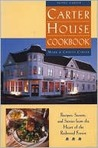 Carter House Cookbook: Recipes, Secrets, and Stories from the Heart of the Redwood Forest