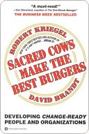 Sacred Cows Make the Best Burgers by Robert J. Kriegel