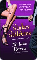 Stakes and Stilettos (Immortality Bites, #4)