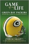 Game of My Life: Green Bay Packers: Memorable Stories of Packers Football