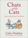 Chats with Cats: How to Read Your Cat's Mind